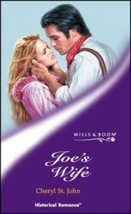 JOE'S WIFE (HISTORICAL ROMANCE S.)
