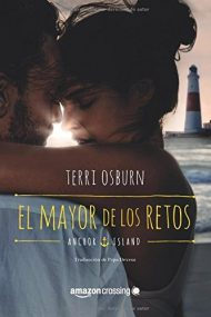 El mayor de los retos (Anchor Island) by Terri Osburn (2016-06-07)