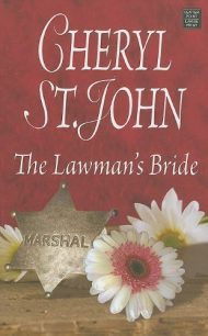 The Lawman's Bride (Center Point Premier Romance (Largeprint)) by Cheryl St. John (2011-06-03)