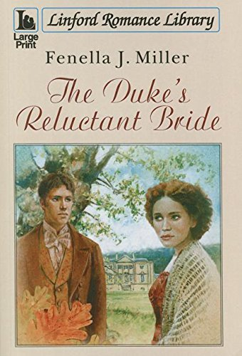 The Duke's Reluctant Bride (Linford Romance Library) by Fenella J Miller (2015-02-01)