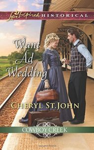Want Ad Wedding (Cowboy Creek) by Cheryl St.John (2016-04-05)