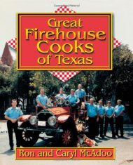 Great Firehouse Cooks of Texas by Ron McAdoo (2000-11-30)