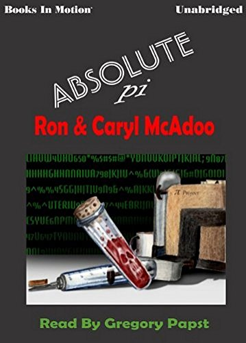 ABSOLUTE PI [Unabridged MP3-CD] by Ron and Caryl McAdoo, Read by Gregory Papst