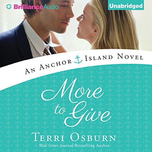 More to Give: An Anchor Island Novel