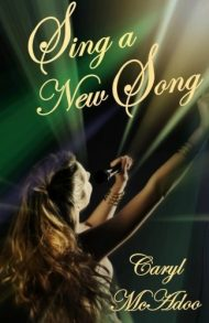 Sing a New Song by Caryl McAdoo (2015-03-25)