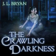 The Crawling Darkness: Ellie Jordan, Ghost Trapper Series #3