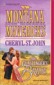 By Cheryl St. John Gunslinger'S Bride (Montana Mavericks) (First Edition) [Mass Market Paperback]
