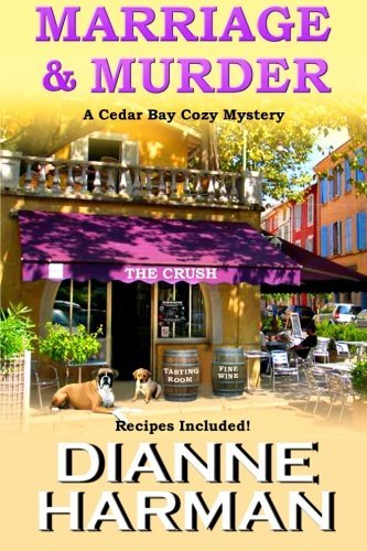 Marriage & Murder (Cedar Bay Cozy Mystery) (Volume 4) by Dianne Harman (2015-02-20)