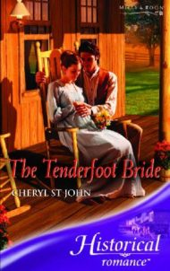 The Tenderfoot Bride (Historical Romance) (Historical Romance) by Cheryl St.John (2007-03-02)