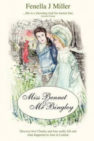 Miss Bennet & Mr Bingley by Fenella J Miller (2009-03-16)