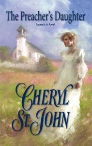 The Preacher's Daughter by Cheryl St.John (2007-06-01)