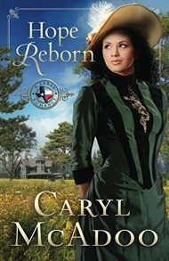 Hope Reborn (Texas Romance Series Book 3)