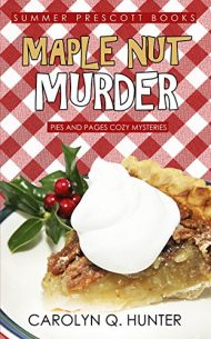 Maple Nut Murder (Pies and Pages Cozy Mysteries Book 12)