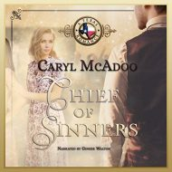 Chief of Sinners: Texas Romance, Book 10