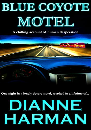 Blue Coyote Motel (Coyote Series Book 1)