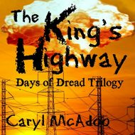 The King's Highway: Days of Dread, Volume 1