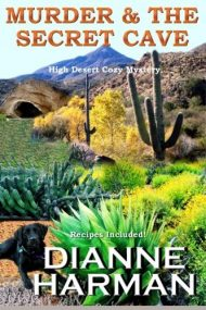 Murder and The Secret Cave by Dianne Harman (2015-12-09)