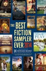 The Best Fiction Sampler Ever 2014 – Howard Books: A Free Sampling of Spring Fiction Titles