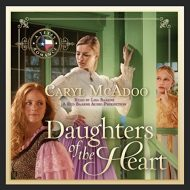 Daughters of the Heart: Texas Romance, Book 5
