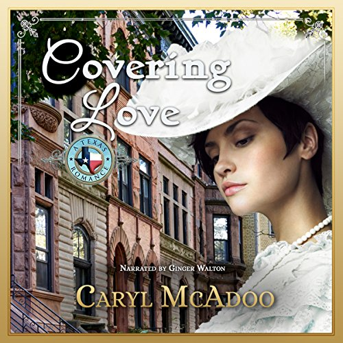 Covering Love: Texas Romance, Volume 8